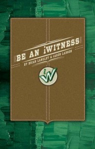Be An iWitness - Cover